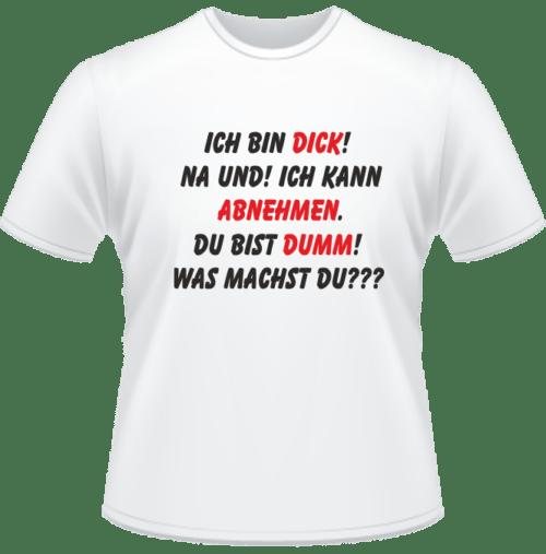 Bedrucktes T-Shirt Ich bin dick! Na und!