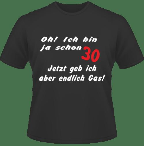 Bedrucktes T-Shirt zum 30. Geburtstag 30 Gas geben