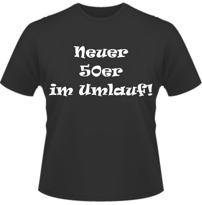 Bedrucktes T-Shirt Neuer 50er im Umlauf