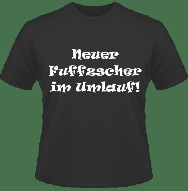 Bedrucktes T-Shirt Neuer Fuffzscher im Umlauf