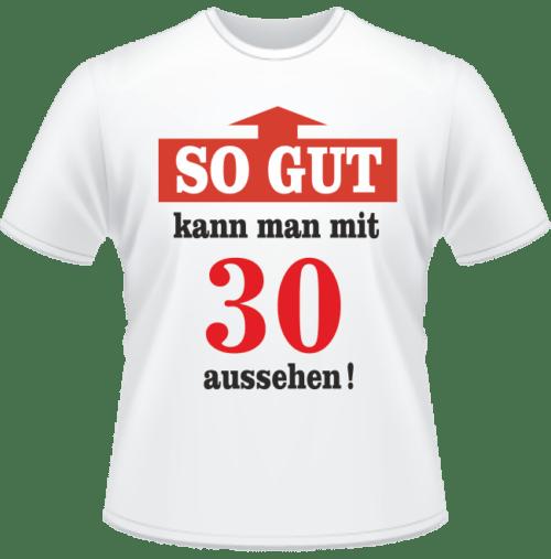 Bedrucktes T-Shirt Mit 30 gut aussehen