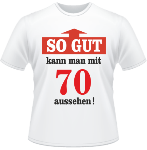 Bedrucktes T-Shirt Mit 70 gut aussehen