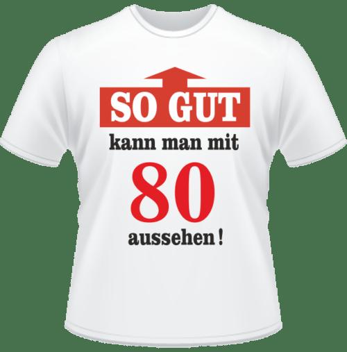 Bedrucktes T-Shirt Mit 80 gut aussehen