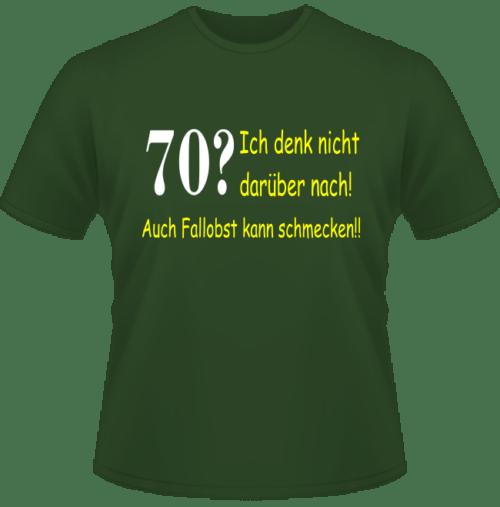 Bedrucktes T-Shirt 70 aber auch Fallobst schmeckt