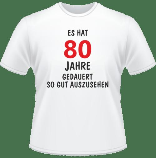 Bedrucktes T-Shirt Es hat 80 Jahre gedauert