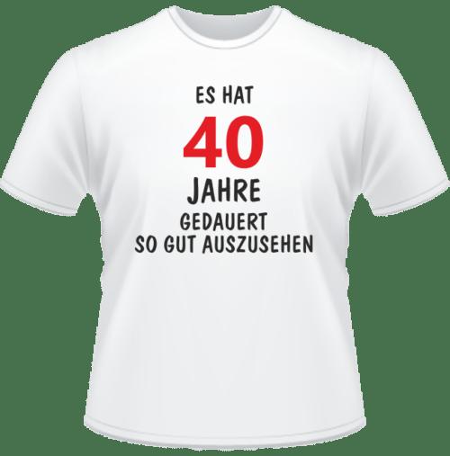 Bedrucktes T-Shirt Es hat 40 Jahre gedauert