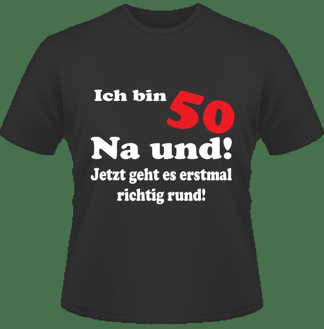 Bedrucktes T-Shirt Mit 50 geht es rund