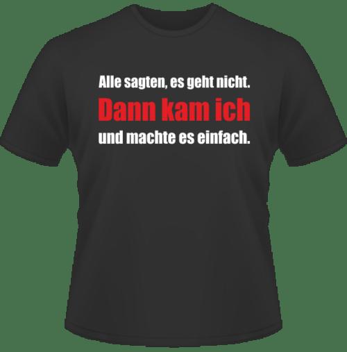Bedrucktes T-Shirt Geht nicht gibt es nicht